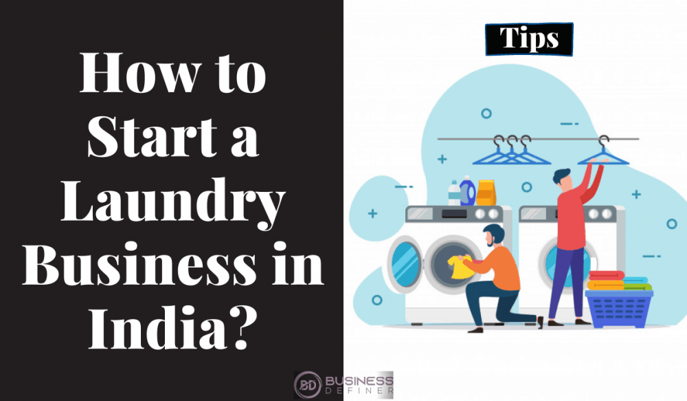 How to Start a Laundry Business in India ...
